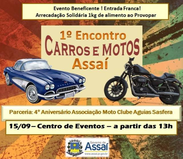 Assaí realiza encontro de Carros e Motos no final de semana