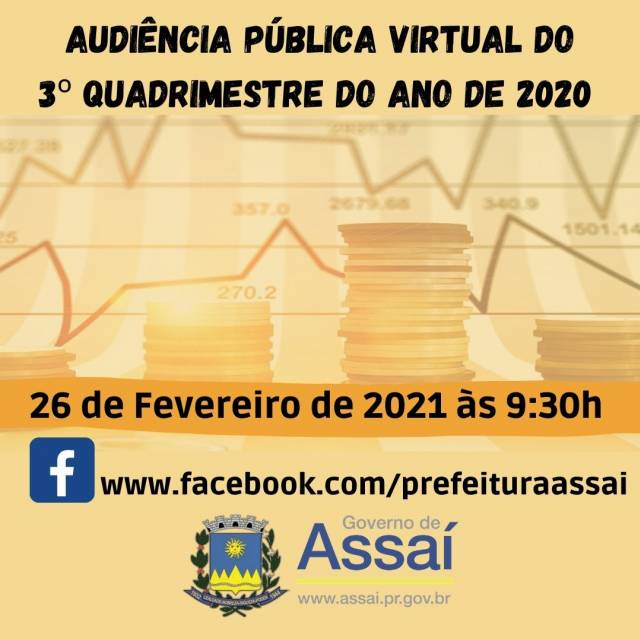 AUDIÊNCIA PÚBLICA VIRTUAL DO 3º QUADRIMESTRE DO ANO DE 2020 - dia 26/02/2021